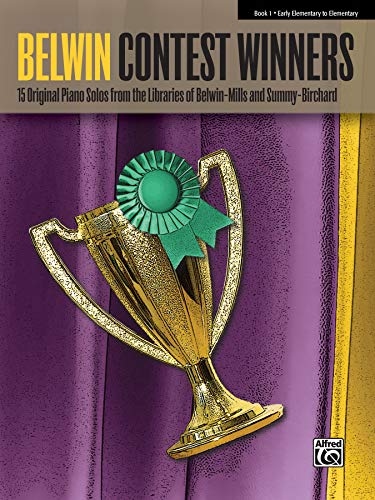 Favorite Contest Winners -- Summy-Birchard & Belwin, Bk 1: 15 Original Piano Solos from the Libraries of Belwin-Mills and Summy-Birchard (Belwin Contest Winners)