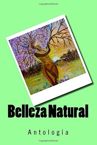 Belleza Natural: Antologia Poetica