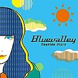 Seaside Story / BLUEVALLEY