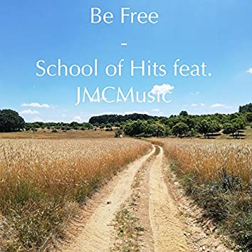 Be Free (feat. Jmcmusic)