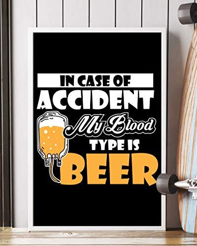 NUCOVASUTEE Póster en caso de accidente, My Blood Type is Beer (40,6 x 60,9 cm)