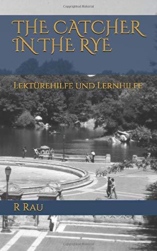 THE CATCHER IN THE RYE Lektürehilfe und Lernhilfe