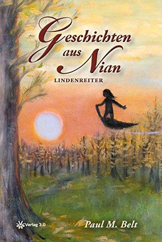 Buchseite und Rezensionen zu 'Geschichten aus Nian: Lindenreiter' von Paul M. Belt