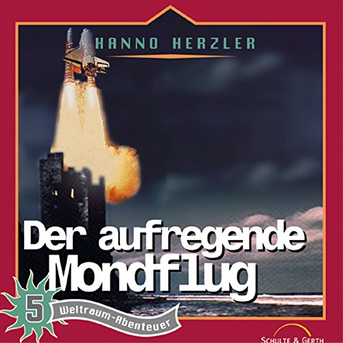 Der aufregende Mondflug audiobook cover art