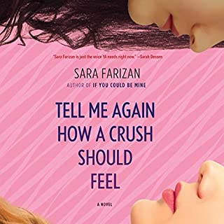 Tell Me Again How a Crush Should Feel audiobook cover art