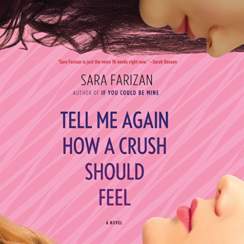 Tell Me Again How a Crush Should Feel audiobook cover art