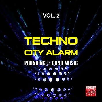 Techno City Alarm, Vol. 2 (Pounding Techno Music)