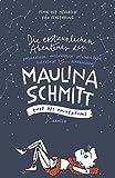 Die erstaunlichen Abenteuer der Maulina Schmitt - Ende des Universums (Maulina Schmitt, 3, Band 3) - Finn-Ole Heinrich