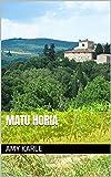 Matu horia (Basque Edition)