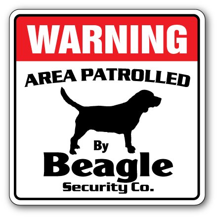 Beagle Security Sign Area Patrolled pet Vet Dog Puppy Breeder pet Shop Animal