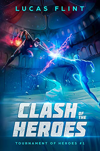 Clash of the Heroes (Tournament of Heroes Book 1) (English Edition)