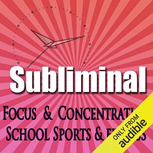 Dynamic Focus & Concentration Subliminal audiobook cover art
