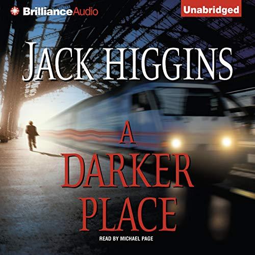 A Darker Place Audiobook By Jack Higgins cover art