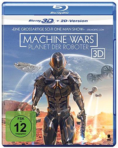 Machine Wars - Planet der Roboter [3D Blu-ray + 2D Version]