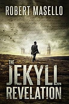 The Jekyll Revelation by [Robert Masello]