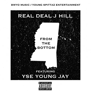From The Bottom (feat. YSE Young Jay)