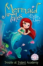 Trouble at Trident Academy (1) (Mermaid Tales)