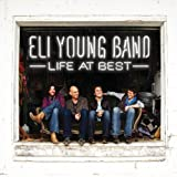 Songtexte von Eli Young Band - Life At Best