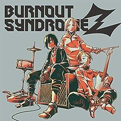 BURNOUT SYNDROMES「白線渡り」のジャケット画像