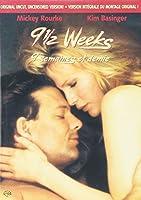 9 1/2 Weeks (Original Uncut Uncensored Version)
