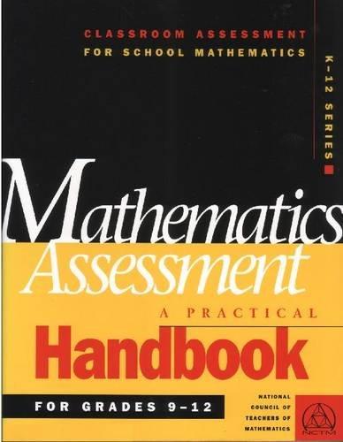 Mathematics Assessment: A Practical Handbook : For Grades 9-12 (Classroom Assessment for School Mathematics Series)