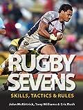 Rugby Sevens: Skills, Tactics & Rules