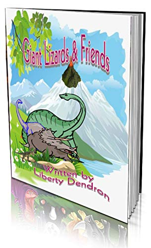 Book: Giant Lizards And Friends by Liberty Dendron