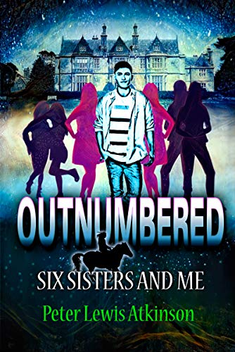 OUTNUMBERED: Six Sisters and Me by Atkinson, Peter Lewis