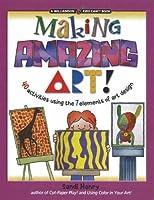 Making Amazing Art (Kids Can!)