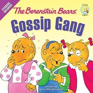 The Berenstain Bears' Gossip Gang (Berenstain Bears/Living Lights)