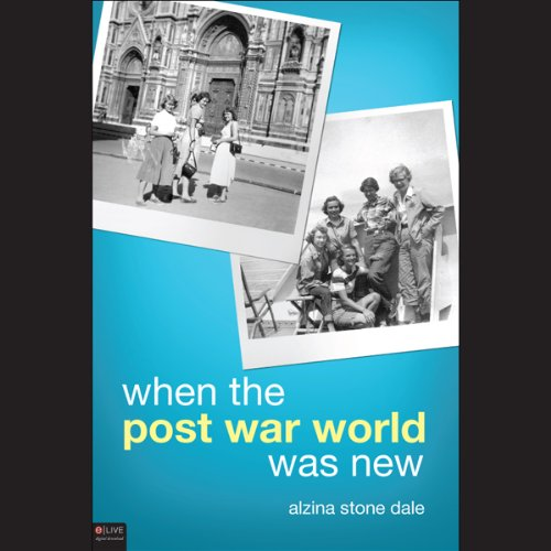 When the Post War World Was New audiobook cover art