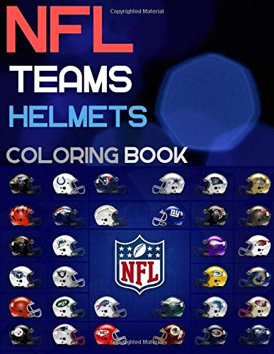 NFL TEAMS HELMETS coloring book: Enjoy Colouring HD Images Illustration of NFL TEAMS HELMETS | Fun For Every Age and Stage AMERICAN FOOTBALL FANS! ( 50 Pages A4 Size)