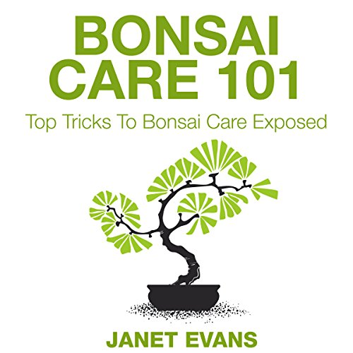 Bonsai Care 101 audiobook cover art