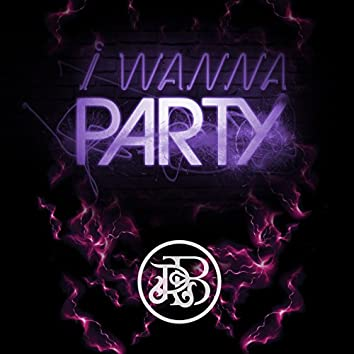 I Wanna Party - Single