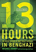13 Hours: The Inside Account of What Really Happened In Benghazi by MItchell Zuckoff(2014-09-30)
