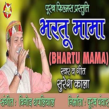 Bhartu Mama (Kumaoni)