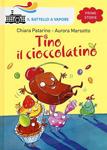 Tino il cioccolatino. Ediz. illustrata