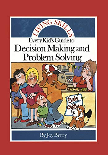 Compare Textbook Prices for Every Kid's Guide to Decision Making and Problem Solving Living Skills  ISBN 9781636171838 by Joy Berry
