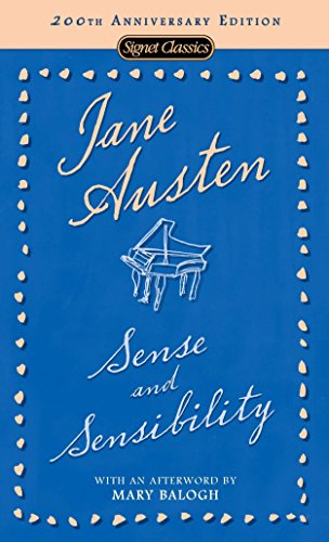 Compare Textbook Prices for Sense and Sensibility Signet Classics Reprint Edition ISBN 9780451531018 by Austen, Jane,Drabble, Margaret,Balogh, Mary