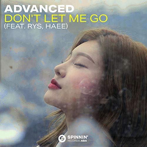 Advanced feat. Rys & Haee