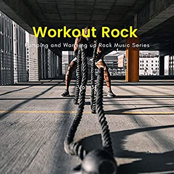 Workout Rock - Pumping And Warming Up Rock Music Series, Vol. 31