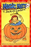 Magic Matt and the Jack O' Lantern: Level 1 (Scholastic Readers)