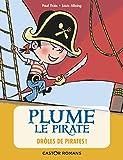 Plume le pirate, Tome 1 - Drôles de pirates