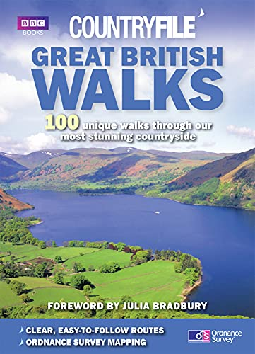 Great British Walks: 100 Unique Walks Through Our Most Stunning Countryside