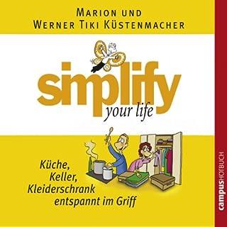Simplify Your Life - Küche, Keller, Kleiderschrank entspannt im Griff Titelbild