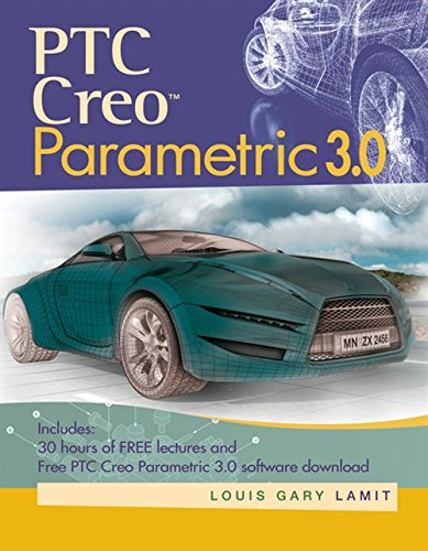 PTC Creo (TM) Parametric 3.0 (Activate Learning with These New Titles from Engineering!)
