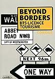 Beyond borders - BTS AGTL VPT licence pro corrigé - DELAGRAVE - 01/05/2011