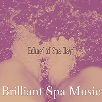 Echoes of Spa Days