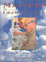 Masters of Imagination: The Comic Book Artists Hall of Fame 0878338594 Book Cover