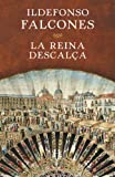 La reina descalça (Catalan Edition)
